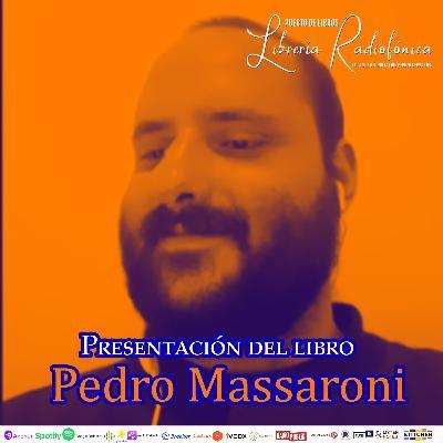 """#286: Presentación del libro """"Poemario"""" del escritor venezolano Pedro Massaroni"""