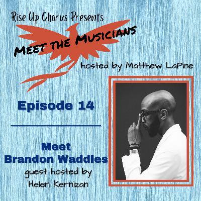 Episode 14: Meet Brandon Waddles