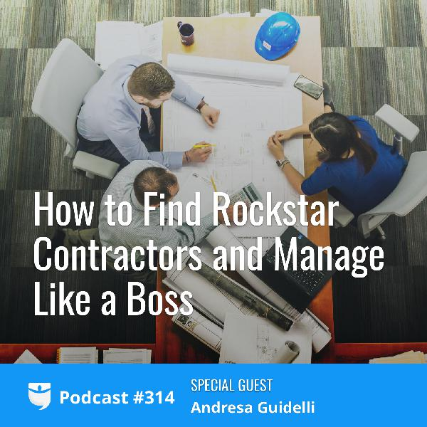#314: A 3-Step Blueprint for Managing Contractors Like a Boss with Andresa Guidelli
