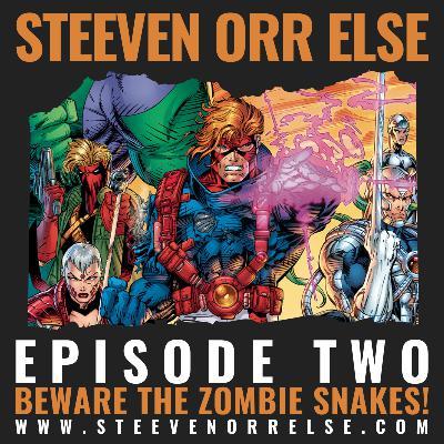 S1E2 - Beware the Zombie Snakes!
