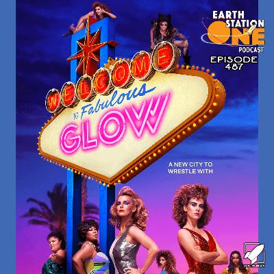 The Earth Station One Podcast – G.L.O.W. Season 3