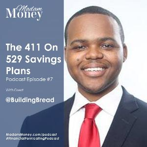 #7 - The 411 on 529 Plans