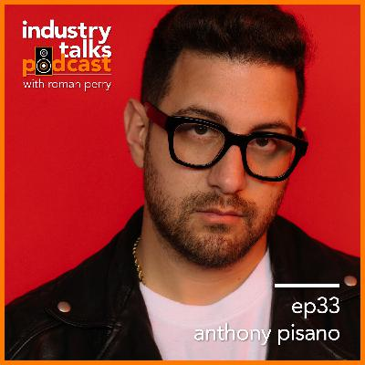 ep33 - Anthony Pisano: Creating Tools to Connect