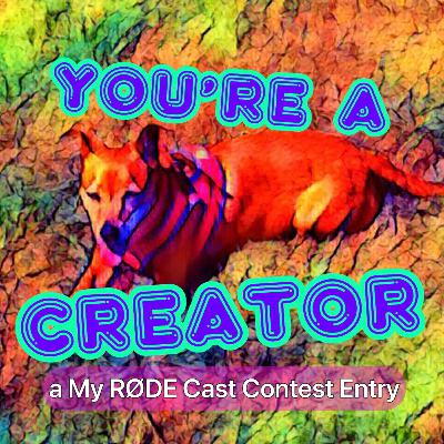 You're a Creator | A Very Special Breadsheet MicroSode