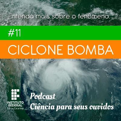 #11 | Ciência para seus ouvidos: Tudo sobre o ciclone bomba que atingiu SC