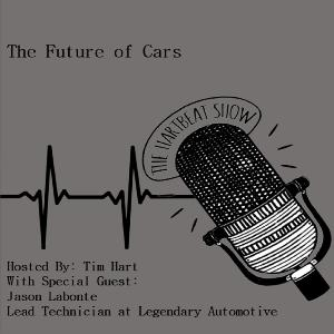 Ep #36 The Future of Cars