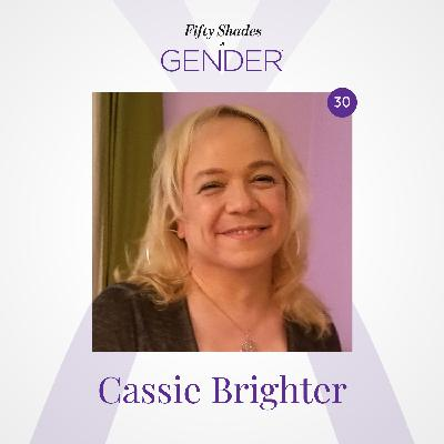 30. CASSIE BRIGHTER: Latina woman of trans experience