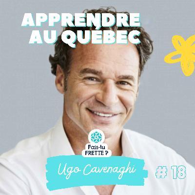 #18 Apprendre au Québec - Ugo Cavenaghi