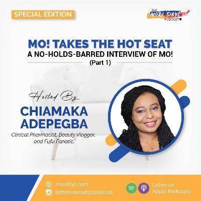 친구들이 돌아오면  The One with Chiamaka Adepegba- A No-Holds-Barred Interview of Mo! (Part 1): Episode 21 (2020)