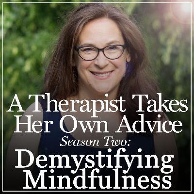 Demystifying Mindfulness