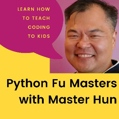 What is computer science? Part3of3 | S0 | E28 | Python Fu Masters with Master Hun
