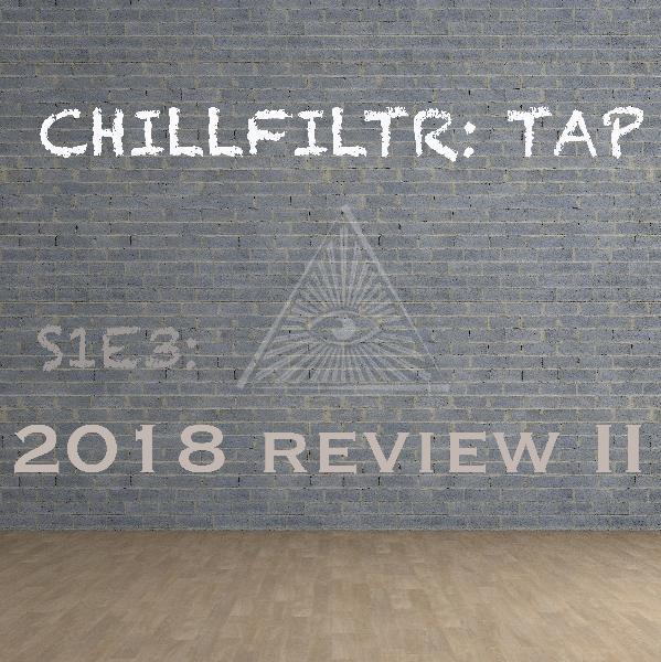 CHILLFILTR: TAP S1E6 - Infinite Growth, the Self-Coin, & Genre