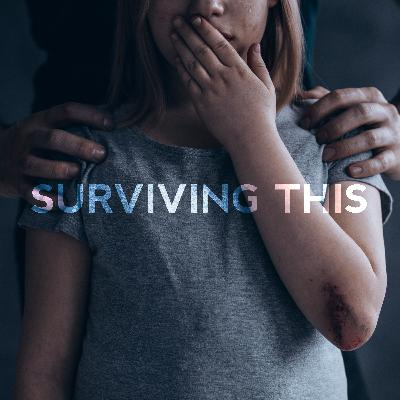 Surviving This - The Podcast