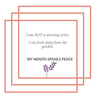 My Mouth Speaks Peace: An Artist Affirmation