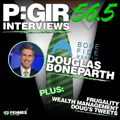 Episode 56.5 Douglas Boneparth Interview Pt. II