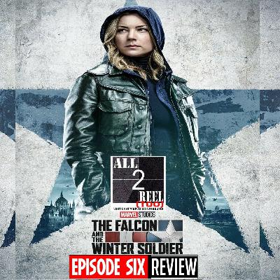 The Falcon and the Winter Soldier EPISODE 6 REVIEW