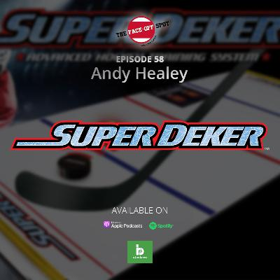 Episode 58 - Andy Healey from SuperDeker