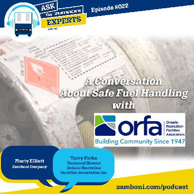 Episode #022: A Conversation About Safe Fuel Handling