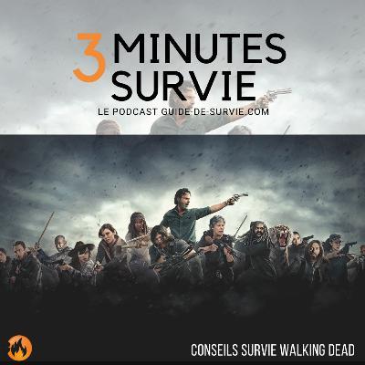 🧟 10 conseils survie dans Walking Dead, mais réellement utiles dans la vraie vie