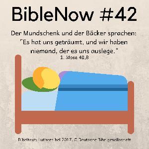 BibleNow #42: 1. Mose 39,7-40,8