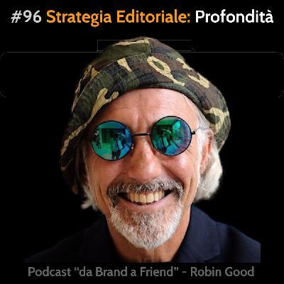 Strategia Editoriale: Profondità non Ampiezza