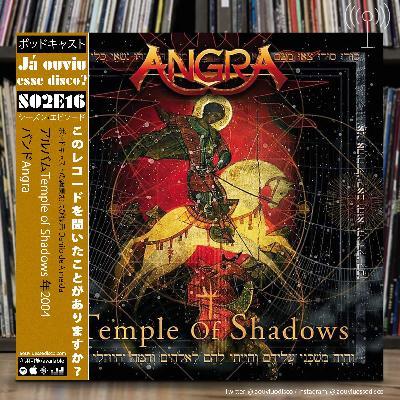 S02E16 Temple of Shadows - Angra