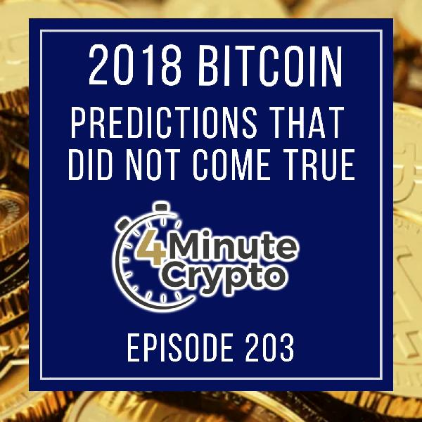 2018 Bitcoin Predictions Haven't Aged Well