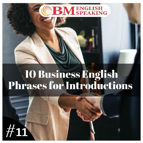 10 Business English Phrases for Introductions