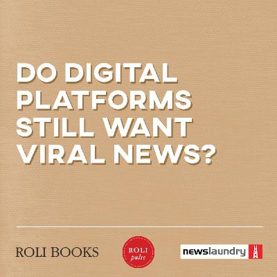 Webinar: Do digital media platforms still want viral news?