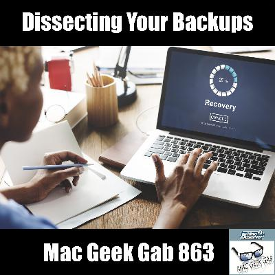 MGG 863: Dissecting Your Backups