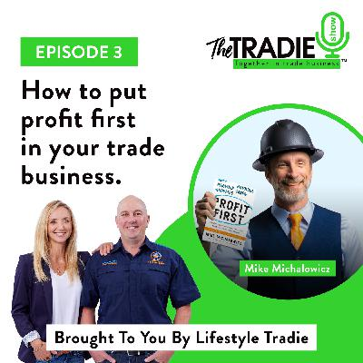 How to put profit first in your trade business - Guest starring Mike Michalowicz