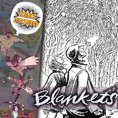 ComicsDiscovery S05Bonus : Blankets