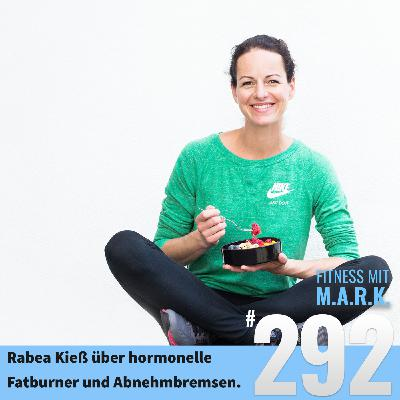 FMM 292 : Rabea Kieß über hormonelle Fatburner, Abnehmbremsen, Stress und das Meistern der Wechseljahre