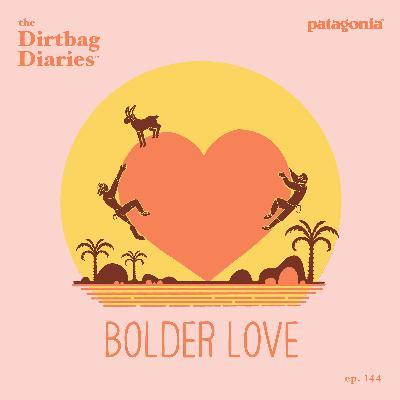 Bolder Love