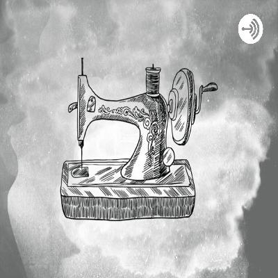 Episode 10 : La couture et moi, épisode 10.