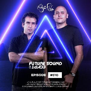 Future Sound of Egypt 610 with Aly & Fila