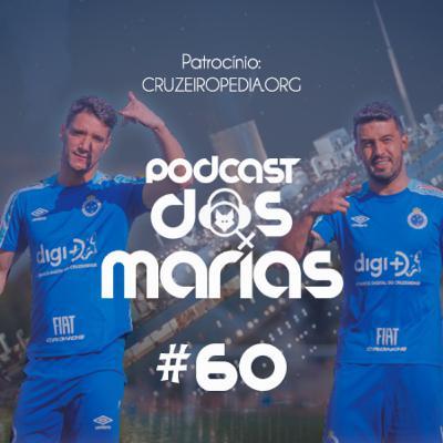Podcast das Marias #60 - Desanimamos desse Cruzeiro