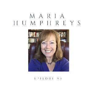 Episode 93 Maria Humphreys