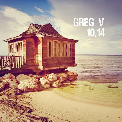 Greg V - 10.14