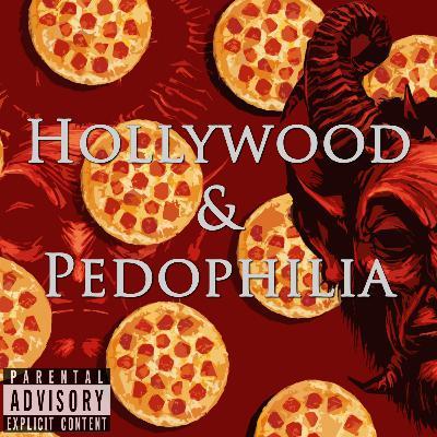 Episode 109: Hollywood & Pedophilia