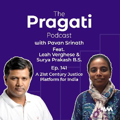 Ep. 141: A 21st Century Justice Platform for India