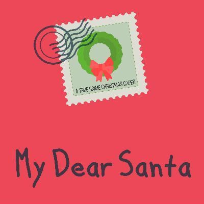 My Dear Santa, Chapter 4: War Santa Claus