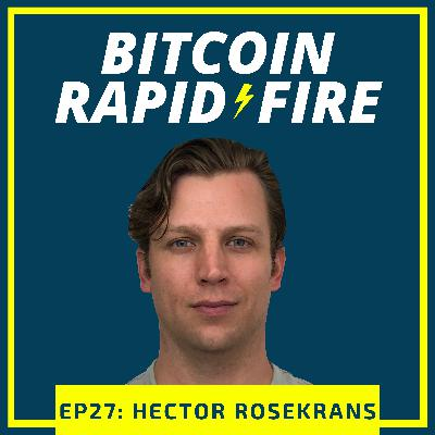 Rapid-Fire: Hector Rosekrans