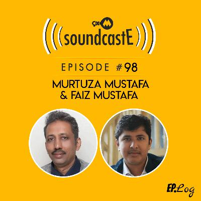 Ep.98: 9XM SoundcastE ft. Murtuza Mustafa and Faiz Mustafa