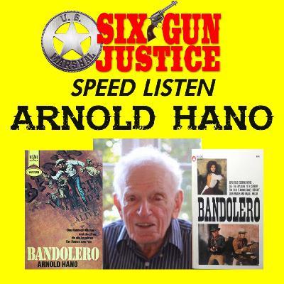 SIX-GUN JUSTICE SPEED LISTEN—ARNOLD HANO