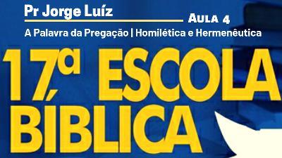 A Palavra da Pregação   Pr Jorge Luiz   Aula 4