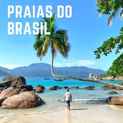 #12: Praias incríveis do Brasil pra você conhecer