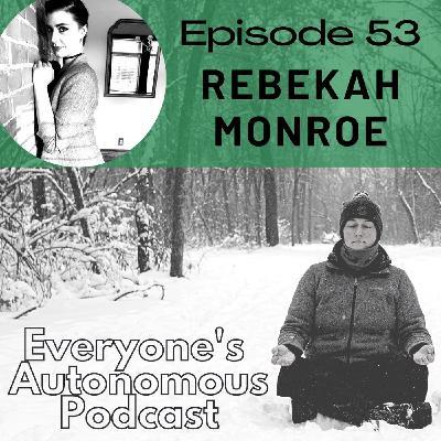 Episode 53: Rebekah Monroe