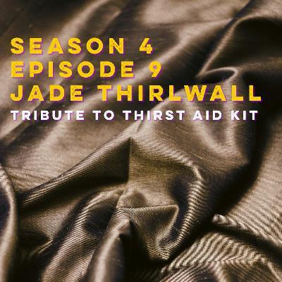 S4E9: Jade Thirlwall (Tribute to Thirst Aid Kit)