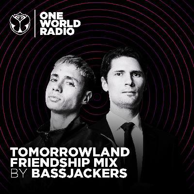 Tomorrowland Friendship Mix - Bassjackers